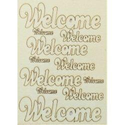 Welcome felirat több méretben 145x195 mm táblán