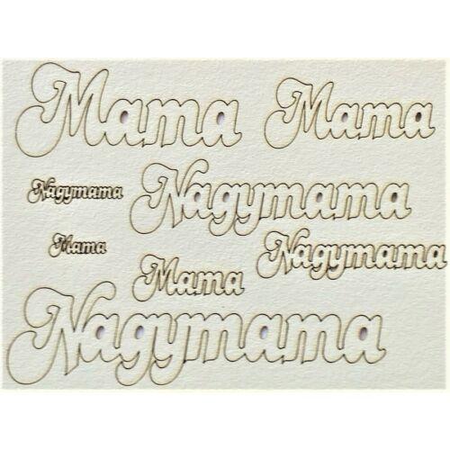 Mama, Nagymama felirat több méretben 145x195 mm táblán